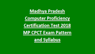 Madhya Pradesh Computer Proficiency Certification Test Notification 2018 MP CPCT Exam Pattern and Syllabus