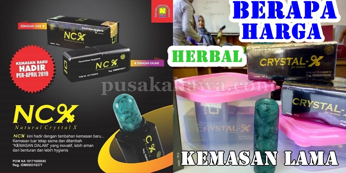 Harga NCX NASA Crystal X Herbal Keputihan