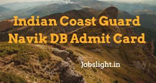 Indian Coast Guard Navik DB Admit Card