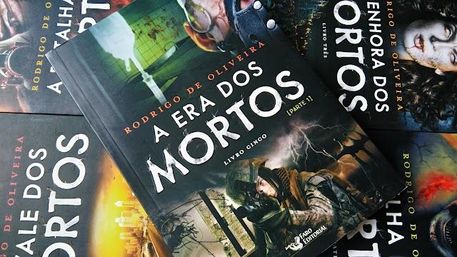 [RESENHA #467] A ERA DOS MORTOS | PARTE I - RODRIGO DE OLIVEIRA