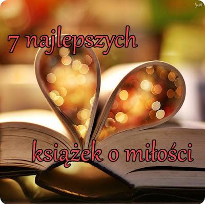 7 najlepszych książek o miłości