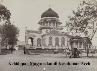 Kehidupan Politik Ekonomi Sosial dan Agama Kerajaan Aceh