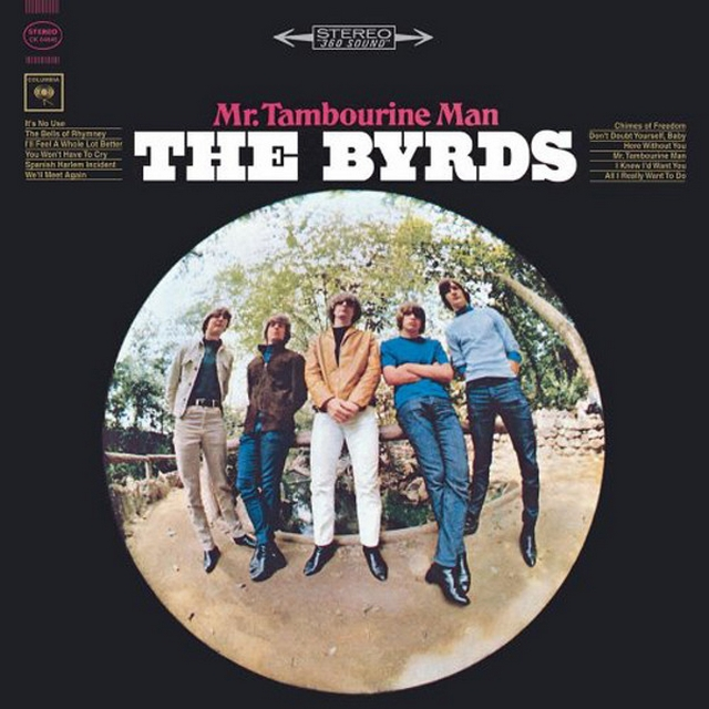 Mr. Tambourine Man. The Byrds