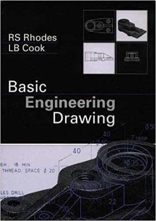 Basic Engineering Drawing by Rhodes & Cook