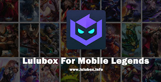 Lulubox for Mobile Legends
