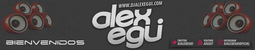 Dj Alex Egui | La Musica + Top
