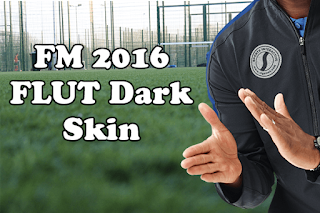 FM 2016 FLUT Dark Skin