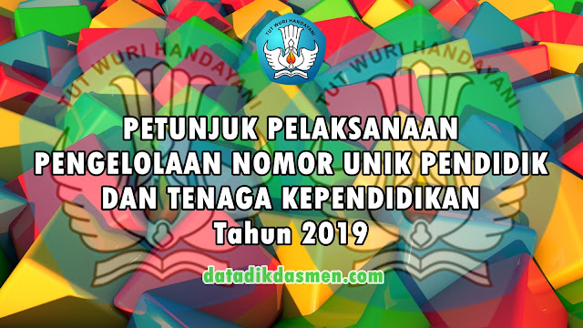 Unduh PDF Juklak / Juknis Pengelolaan NUPTK Tahun 2019