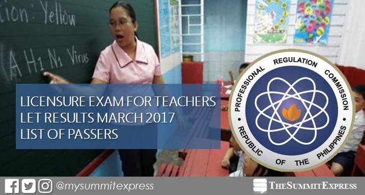 List of Passers: LET Results March 2017 teachers board exam