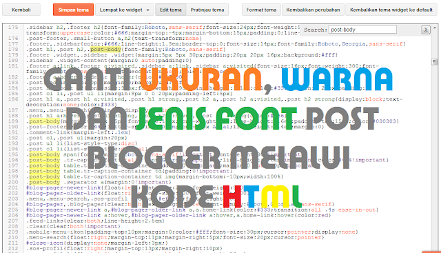 Cara ganti Warna, Ukuran dan Jenis Font di Post Body Blog melalui HTML