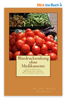 https://www.amazon.de/Blutdrucksenkung-ohne-Medikamente-Detlef-Nachtigall/dp/1523716525/ref=sr_1_3?s=books&ie=UTF8&qid=1476606176&sr=1-3&keywords=detlef+nachtigall