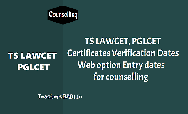 ts lawcet/ts pglcet 2019 certificate verification dates,schedule for web counselling for law courses admissions,web counselling schedule,certificate verification dates,admissions 2019,seats allotment,web options