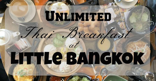 Unlimited Breakfast in Little Bangkok