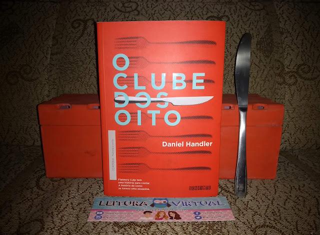 [Resenha] - O Clube dos Oito - Daniel Handler