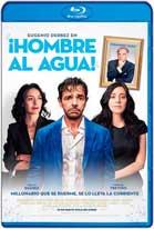 Hombre al agua (2018) HD 720p Latino