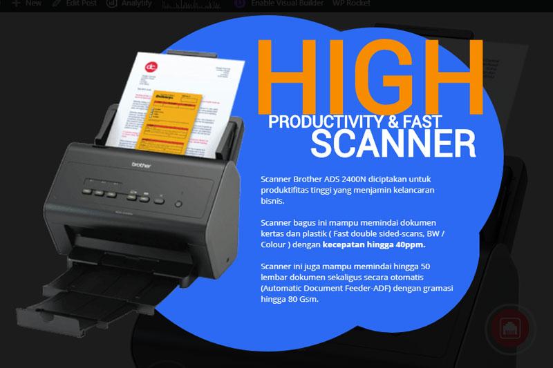 Keunggulan Scanner Brother ADS 2400N