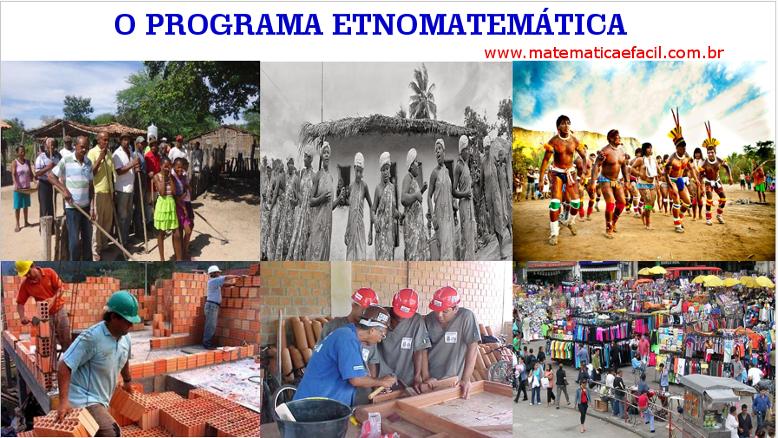 O Programa Etnomatemática