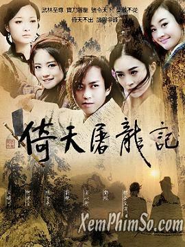 Ỷ Thiên Đồ Long Ký 2009