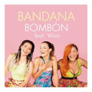 Bandana Ft Wisin – Bombón