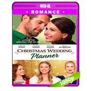 Christmas Wedding Planner (2017) WEB-DL 1080p Audio Dual Latino-Ingles