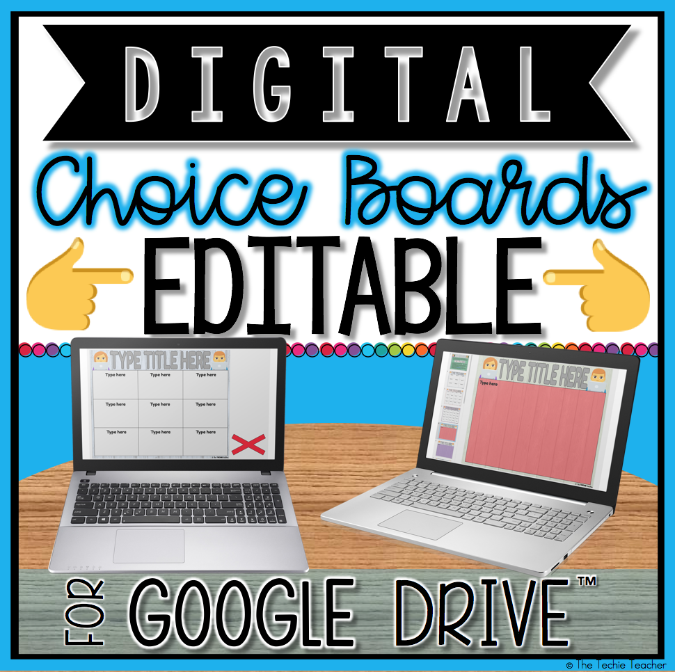 EDITBALE Digital Choice Boards in Google Drive™