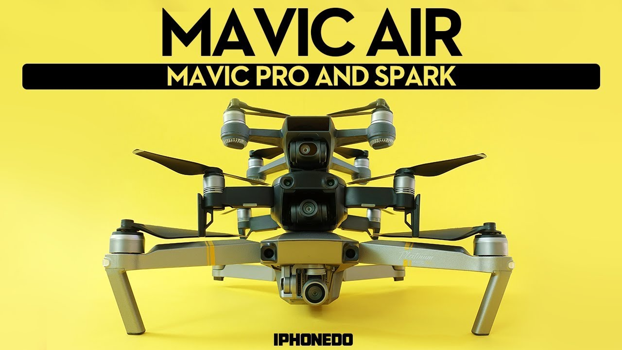 DJI Mavic Air Vs Pro Spark