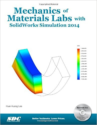 Mechanics of Materials Labs with SolidWorks Simulation 2014,download Mechanics of Materials Labs with SolidWorks Simulation 2014,Mechanics of Materials Labs with SolidWorks Simulation 2014 pdf,SolidWorks Simulation 2017 pdf,SolidWorks Simulation 2017,SolidWorks Simulation 2017 download free,SolidWorks Simulation 2017 free book,SolidWorks Simulation pdf