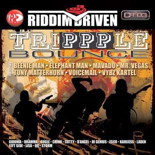 TRIPPPLE BOUNCE RIDDIM [FULL PROMO] - CR203 RECORDS – 2014