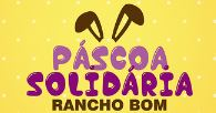 Promoção Páscoa Solidária Rancho Bom Supermercados