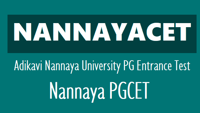 nannayacet 2019,aknucet 2019,aknu pg entrance test 2019,how to apply,last date for apply,online application form,exam date,hall ticket,results,adikavi nannaya university pgcet 2019