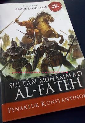 Sultan Muhammad Al - Fateh Penakluk Konstantinopel