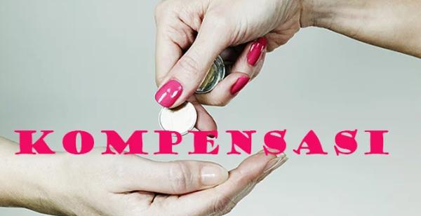 Pengertian Kompensasi Beserta Tujuan, Manfaat, Jenis, dan Bentuknya Terlengkap
