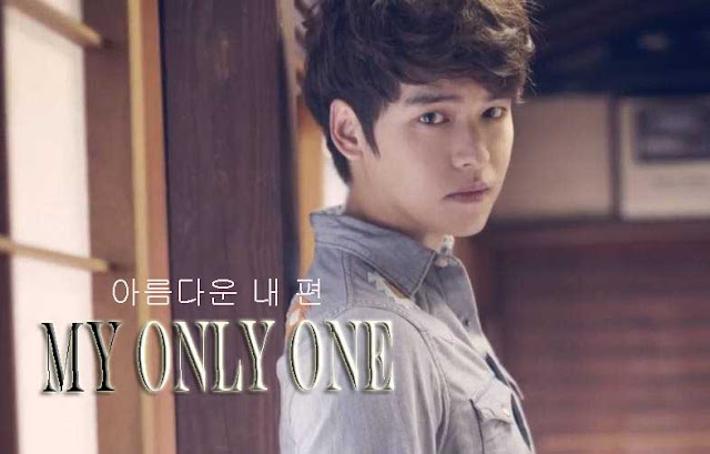 Sinopsis Drama My Only One Episode 1-50 (Lengkap)