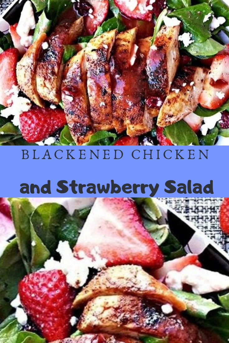 Blackened Chicken and Strawberry Salad Recipe