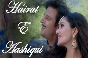 Hairate-E-Aashiqui