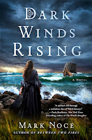 Dark Winds Rising by Mark Noce