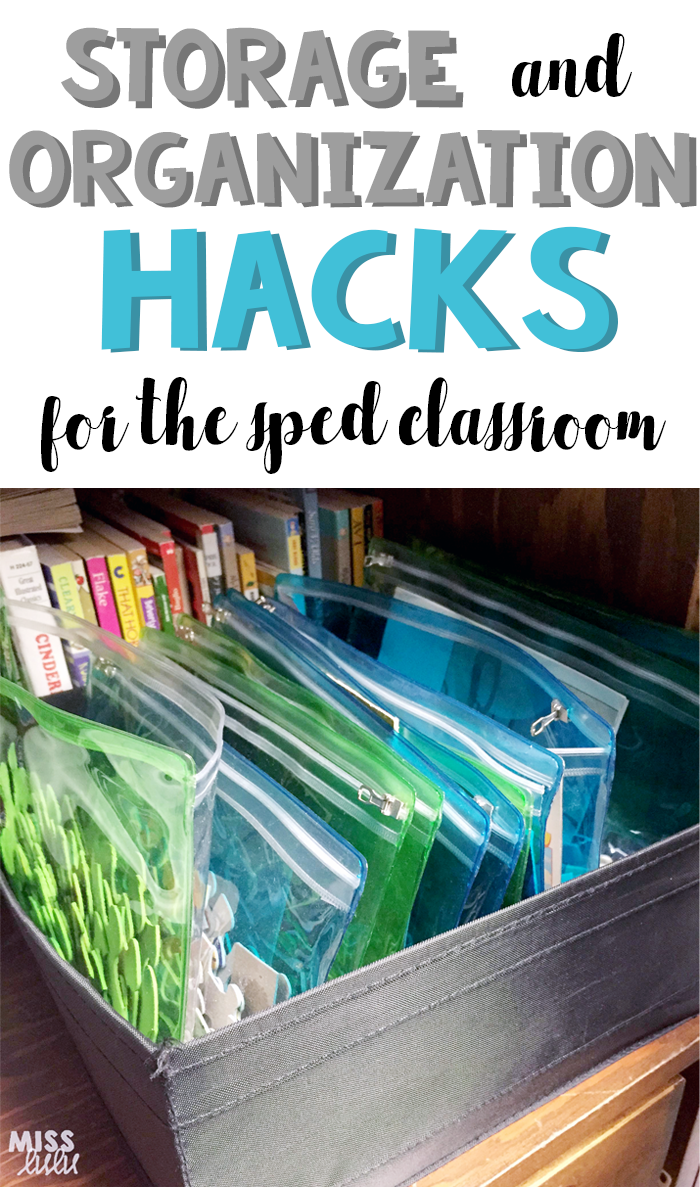 Special Education Is Really Tough >> Storage Organization Hacks For The Sped Classroom Miss Lulu