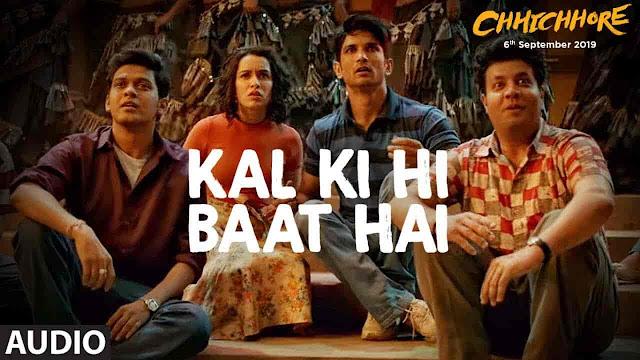 Kal Ki Hi Baat Hai Lyrics - Chhichhore | KK