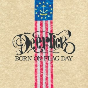 DEER TICK - Born of flag day