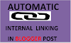 How to Create Automatic Internal Linking On Blogger