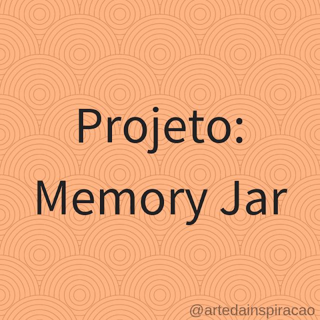 projeto, memory, jar, memórias, jarro, no, gratidão, bons, momentos