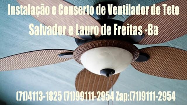 Instalação e Conserto de Ventilador de Teto Ventisol em Salvador-BA (71) 99111-2954