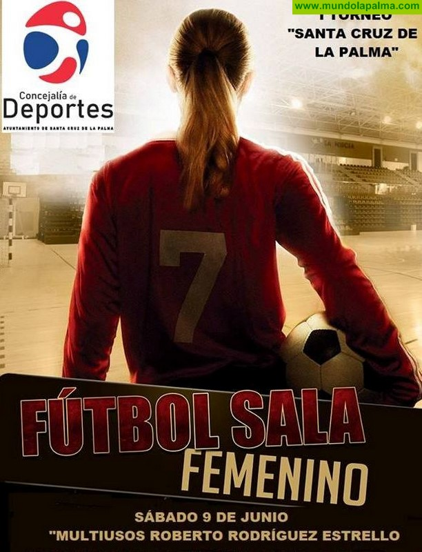 El Ayuntamiento de Santa Cruz de La Palma organiza el I Torneo de Fútbol Sala Femenino con participación de cinco equipos