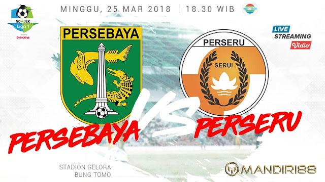 Prediksi Persebaya Surabaya Vs Perseru Serui, Minggu 25 Maret 2018 Pukul 18.30 WIB @ Indosiar