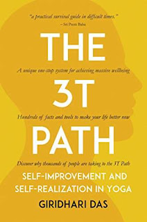 The 3T Path: Self-Improvement and Self-Realization in Yoga - a Health and Self-Help by Giridhari Das