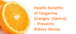 Health Benefits of Tangerine Oranges - Prevents Kidney Stones