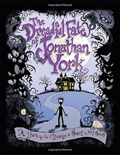 The Dreadful Fate of Jonathan York: A Yarn for the Strange at Heart