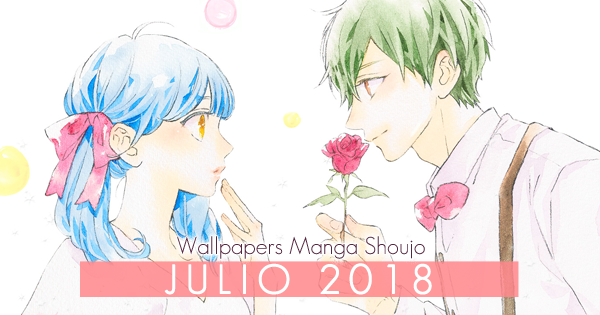 Wallpapers Manga Shoujo: Julio 2018