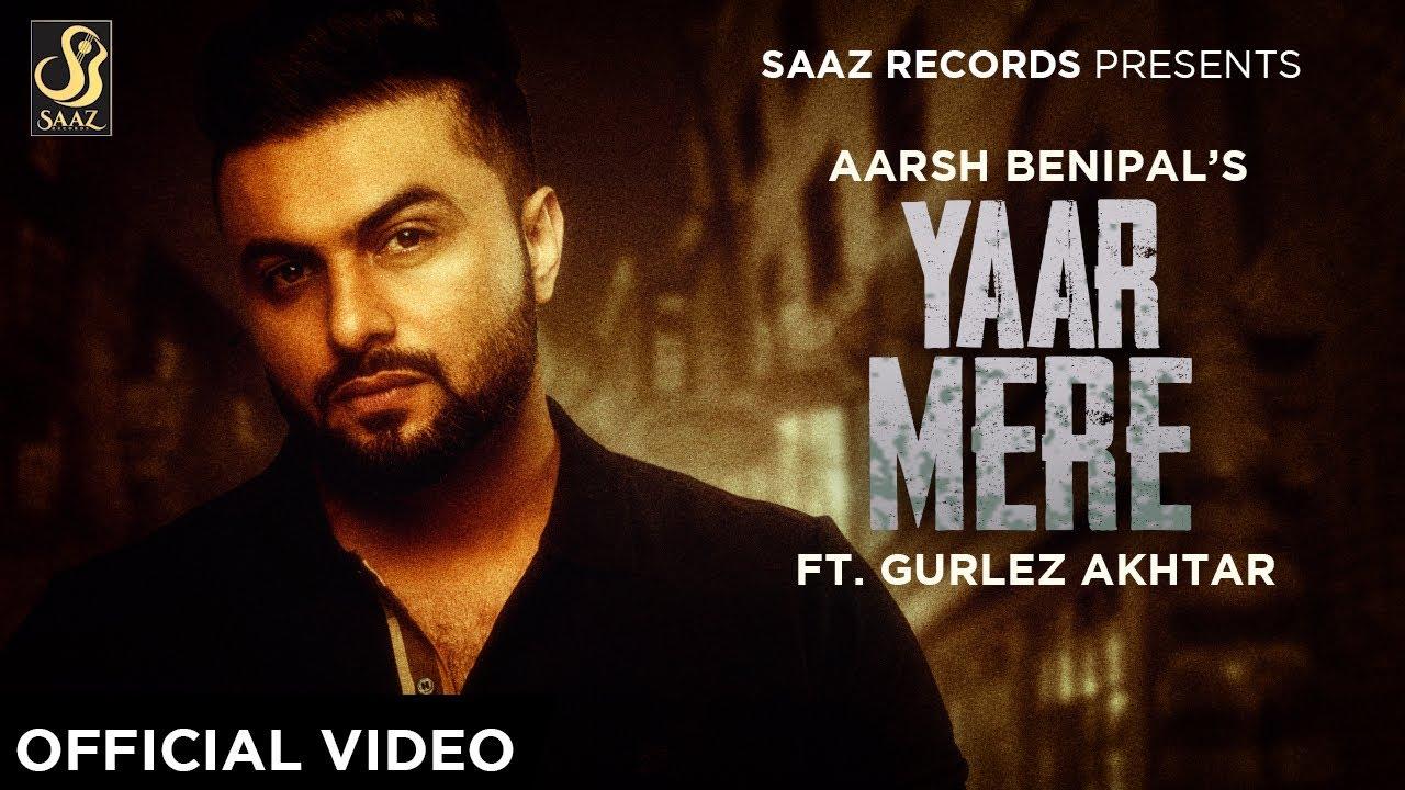 Yaar Mere Lyrics, Aarsh Benipal