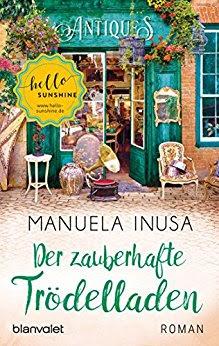 Neuerscheinungen im Juni 2018 #2 - Der zauberhafte Trödelladen von Manuela Inusa